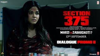 Section 375 Dialogue Promo 8 Akshaye Khanna Richa Chadha Releasing on 13th September