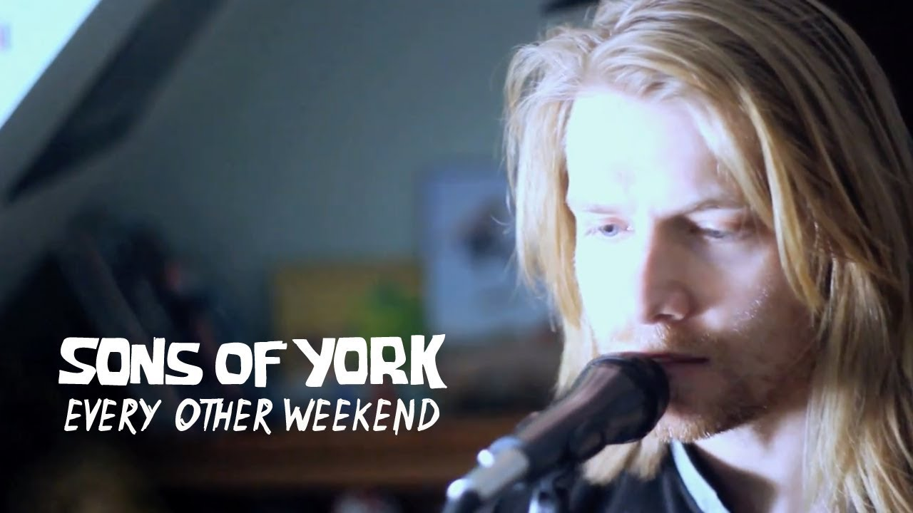 SONS OF YORK - EVERY OTHER WEEKEND (Official Video)