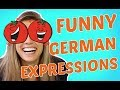 10 SUPER FUNNY German EXPRESSIONS You MUST know! (part 2)