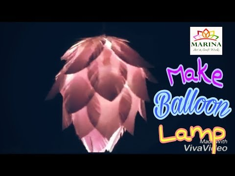 DIY; Paper Balloon Lamp for home decoration.by MARINA ART and CRAFT
