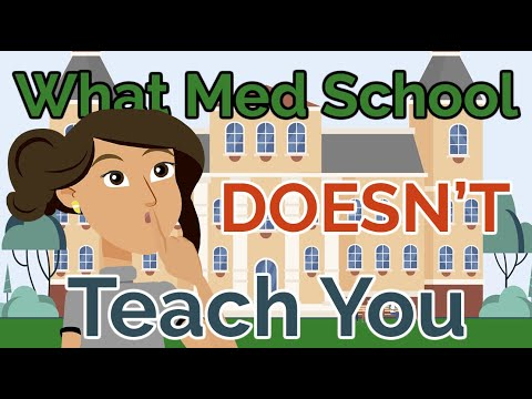 What Medical School DOESN'T Teach You