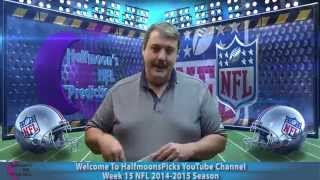 2014 - 2015 NFL Football Season - NFL Week 15 Predictions with Spreads