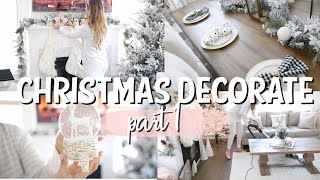 CLEAN & DECORATE WITH ME FOR CHRISTMAS | CHRISTMAS HOME DECOR 2019 | PART 1