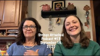Strings Attached Podcast #13-The Throwover, Magnolia Summer Sweater, Anker's Sweaters, yarn and more