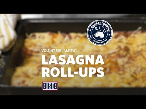 Combat Cooking with USO Camp Arifjan: Volunteer Jamie's Lasagna Roll-Ups