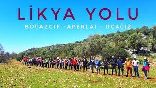 LİKYA YOLU / BOĞAZCIK-APERLAI-SIÇAK KOYU-ÜÇAĞIZ