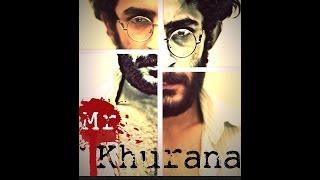 Mr.Khurana Trailer
