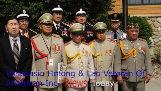 Wisconsin Hmong & Lao Veterans Of American Inc.News Today