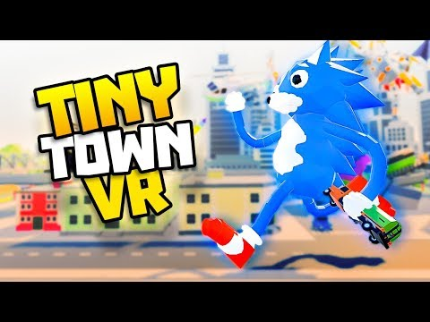 SONIC SMASHES A HELICOPTER! - Tiny Town VR Gameplay Part 50 - VR HTC Vive Gameplay