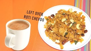 Crunchy Crispy Roti Chevda   Make use of left over Roti