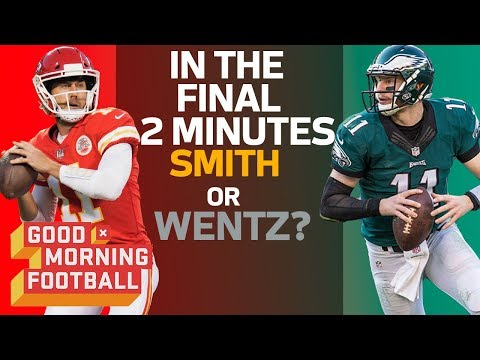 Carson Wentz or Alex Smith: Who Do You Want in the Clutch? | GMFB | NFL Network