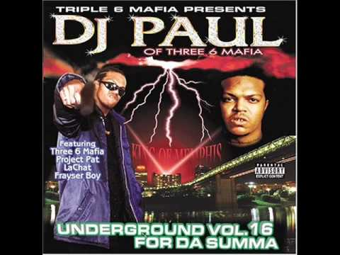 DJ Paul - Kickin In Doe / I Think They Scared (You Scared Part 1)