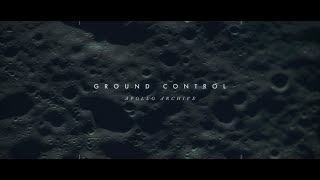 GROUND CONTROL (APOLLO ARCHIVE) 4K