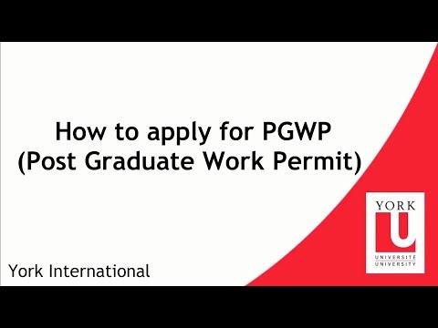 How to apply for Post-Graduate Work Permit (PGWP)