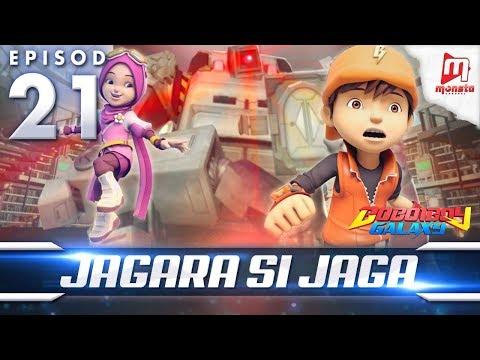 BoBoiBoy Galaxy EP21 | Jagara Si Jaga - (ENG Subtitle)