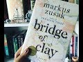Bridge of Clay Review and Discussion