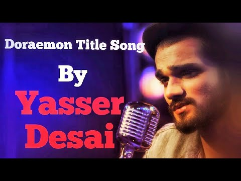 Doraemon Title Song (Yasser Desai Sings Similarly like Arijit Singh)Yasser Desai Ft. Disney Channel