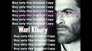 Wael Kfoury Ya Dale Ya Rohi