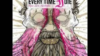 Every Time I Die - Wanderlust