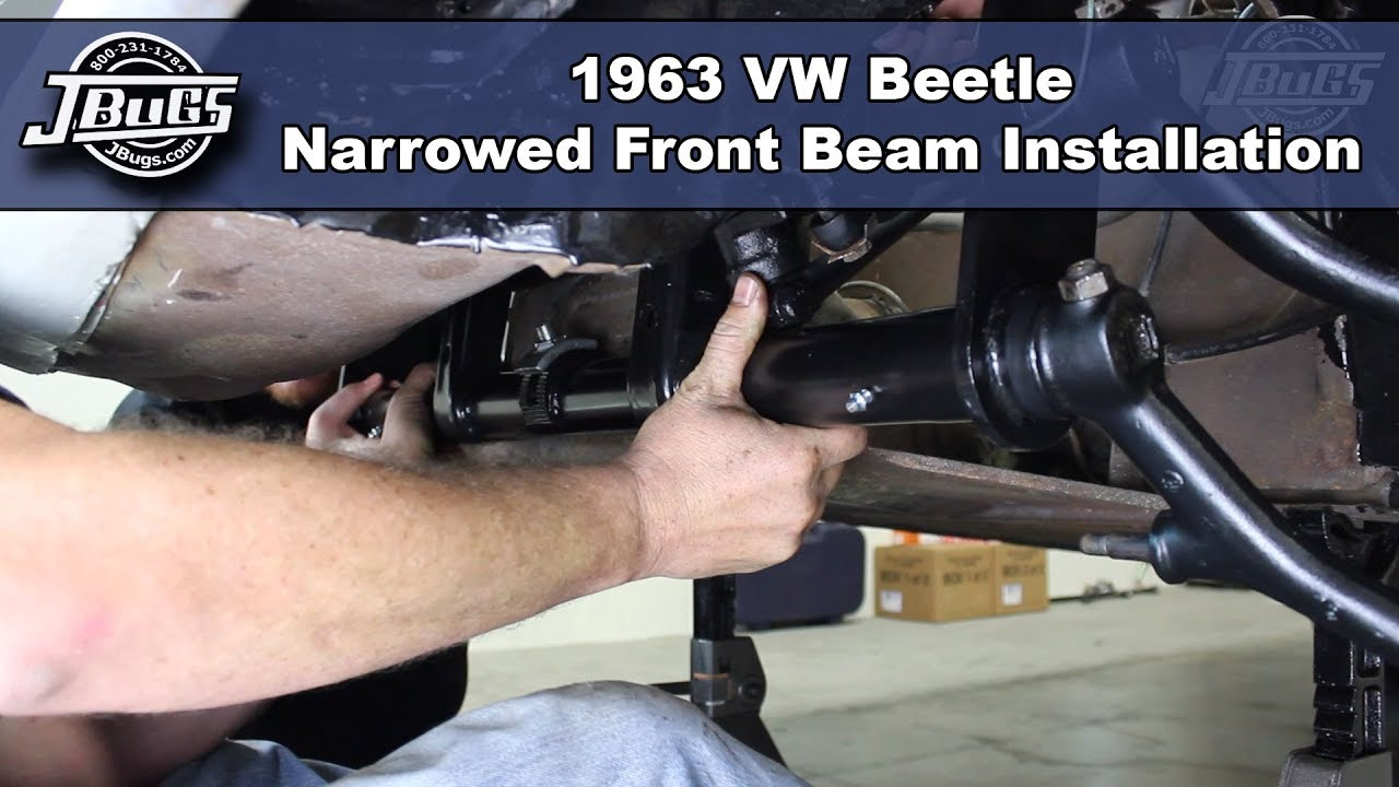 JBugs - 1963 VW Beetle - Narrowed Front Beam Installation