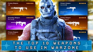Call of Duty WARZONE: Top 10 BEST GUNS To Use (Warzone Best Weapons)