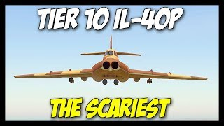 ► IL-40P, The Scariest Tier 10 Attack Aircraft! - World of Warplanes 2.0 Gameplay