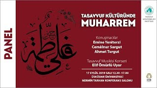 """""""Tasavvuf Kültüründe Muharrem"""" Konulu Panel"""