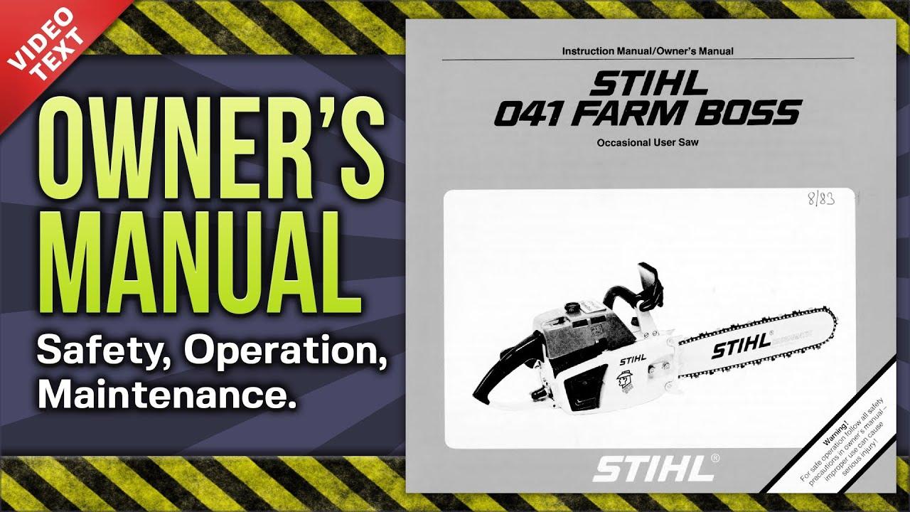 Owner S Manual Stihl 041 Farm Boss Chain Saw Youtube