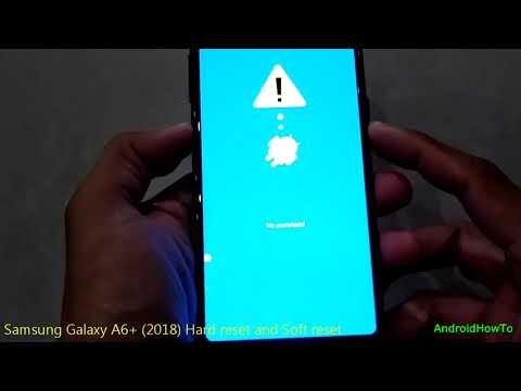 Samsung Galaxy A6+ 2018 Hard reset and Soft reset