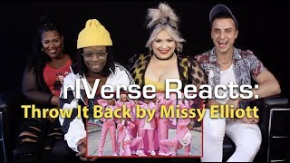 rIVerse Reacts: Throw It Back by Missy Elliott - M/V Reaction