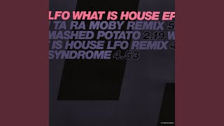 What Is House (LFO Remix)