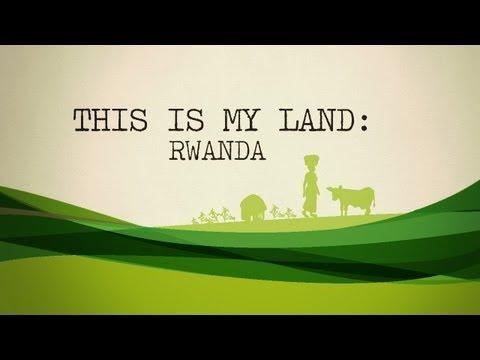 This is My Land: Rwanda
