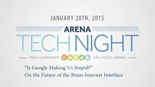 """Is Google Making Us Stupid?"" On the Future of the Brain-Internet Interface"