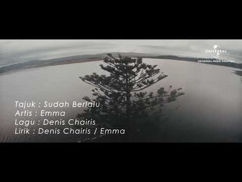Sudah berlalu // Emma (Official Lyric Video)