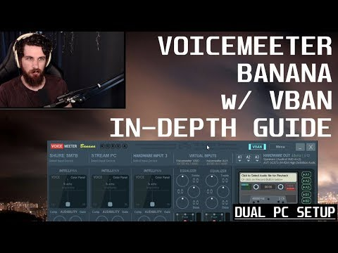 Voicemeeter Banana w/ VBAN in depth Guide for Capture Card