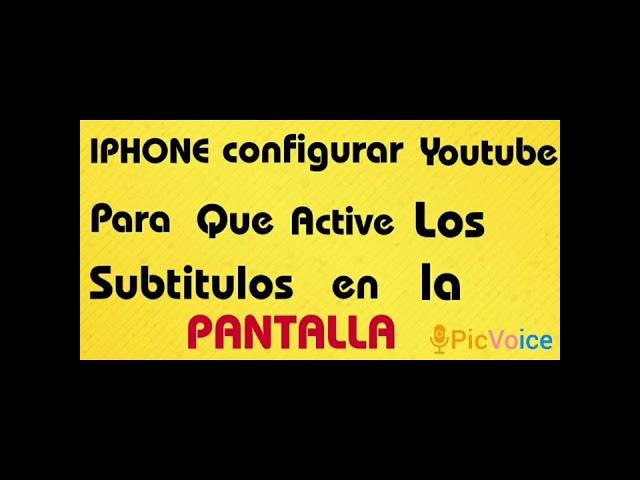 IPHONE ( Activar subtitulos en los videos  con Voice Over activado )