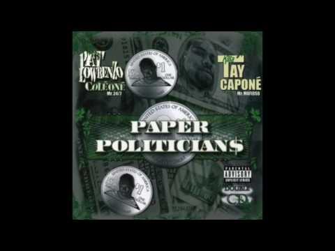 Killa Tay - The Epitome - Pat Lowrenzo & KIlla Tay - Paper Politicians