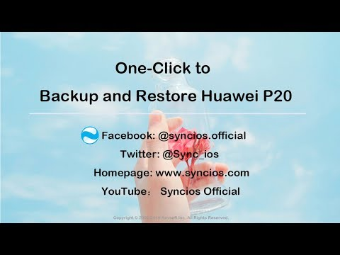 How To Backup And Restore Huawei P20/P20 Pro On PC