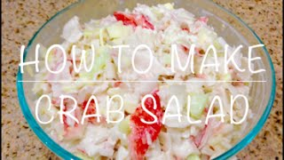 HOW TO MAKE CRAB SALAD - DulceKaramelo03