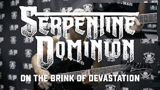 Serpentine Dominion – On the Brink of Devastation (GUITAR PLAYTHROUGH)