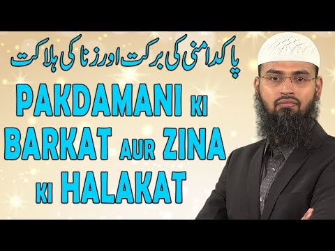 Pakdamani Ki Barkat Aur Zina Ki Halakat By Adv. Faiz Syed