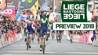 2018  Liege-Bastogne-Liege Preview & Podium Predictions
