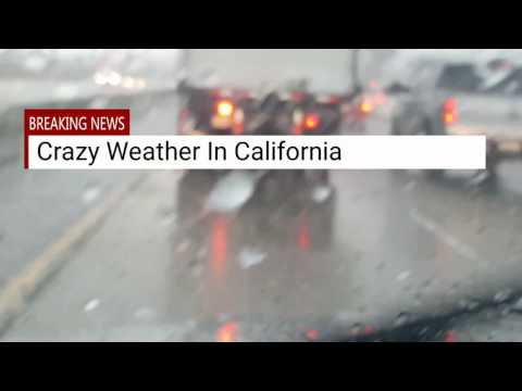 Weird Weather In California, hail