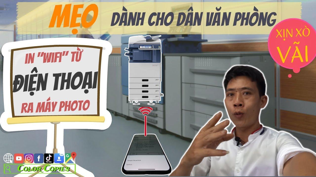 Cách in từ ĐIỆN THOẠI ra máy PHOTO siêu DỄ| Mẹo cho dân VĂN PHÒNG | Color Copies
