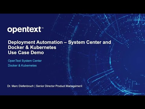 A video demo covering the use of OpenText System Center, Docker & Kubernetes to automate the deployment process for OpenText Content Server.