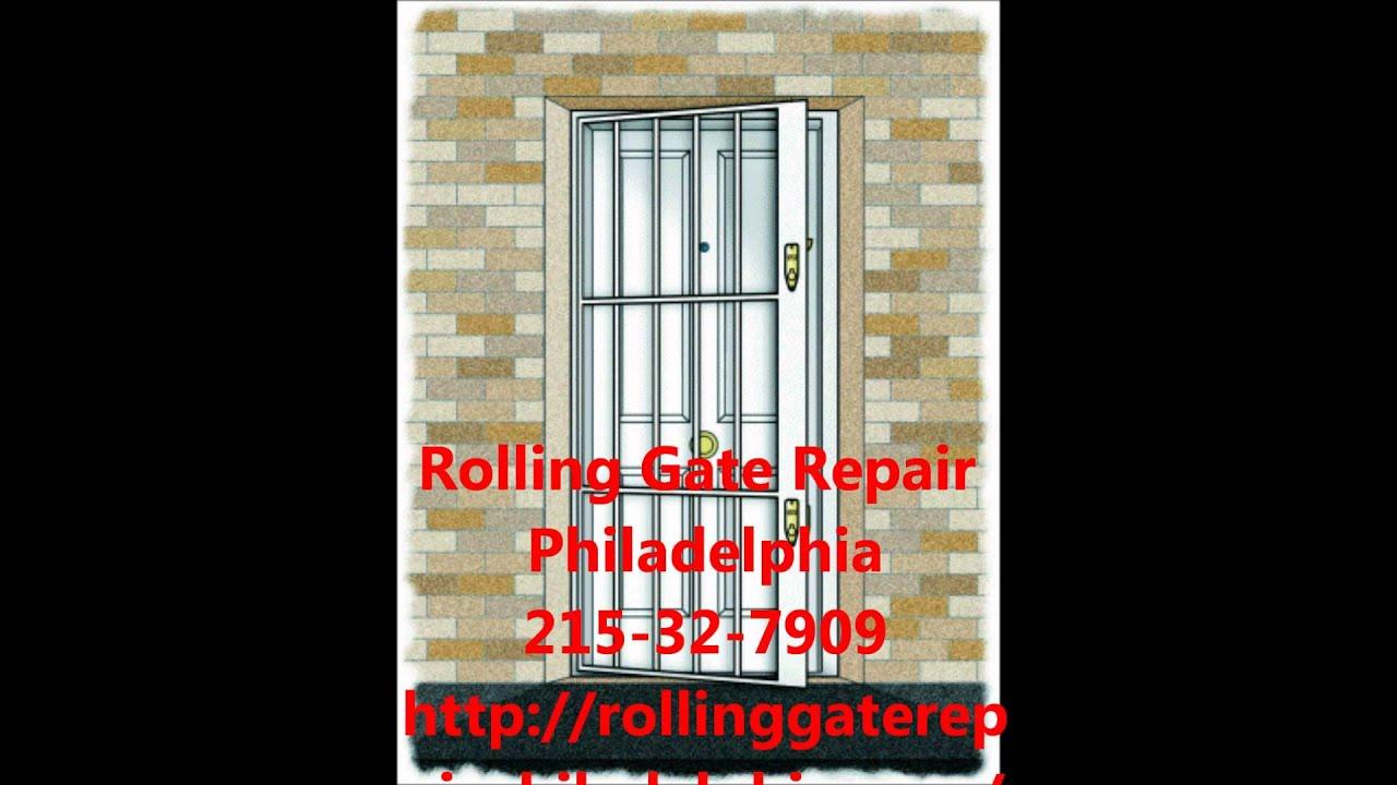 Rolling Gate Repair Philadelphia 215 302 7909 Service In