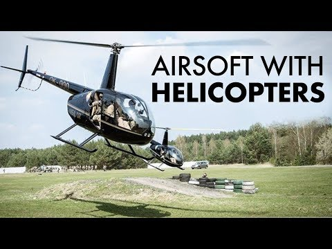 Airsoft Mission with HELICOPTERS