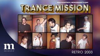 Video Trance Mission 2003 HD | Albatros Wodzisław Śląski | Special D | Future Breeze | Flashdriver download MP3, 3GP, MP4, WEBM, AVI, FLV Oktober 2018