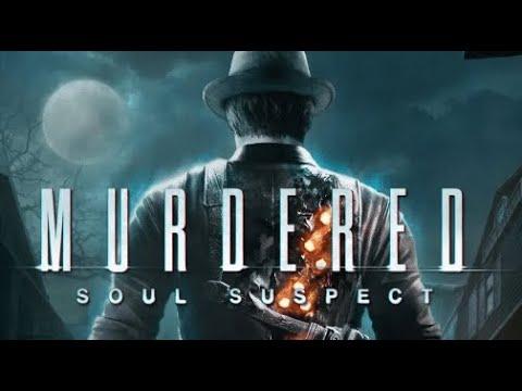 Murdered: Soul Suspect |