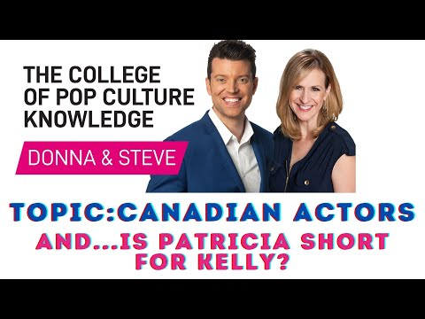 Canadian Actors - College of Pop Culture Knowledge